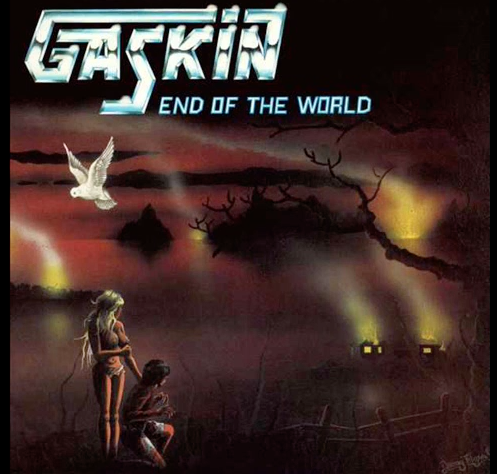 Gaskin – End of the World