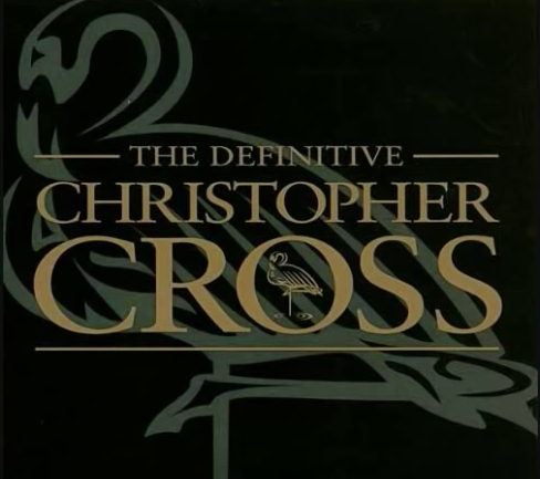 Record of the day: Christopher Cross – The Definitive Christopher Cross
