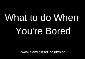 8 things you can do when you are bored