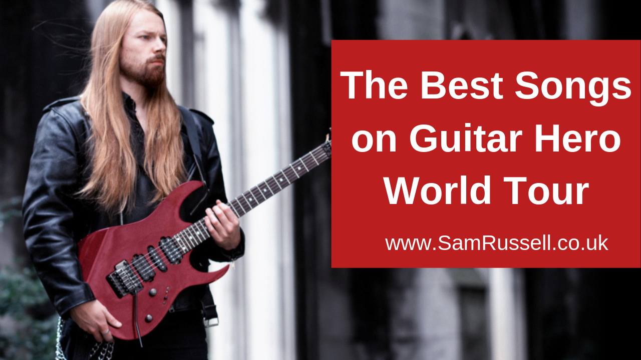 What are the best songs on Guitar Hero World tour? | Sam Russell